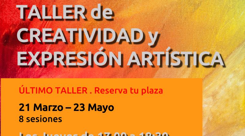 RECORDATORIO: TALLE DE CREATIVIDAD Y EXPRESIÓN ARTÍSTICA